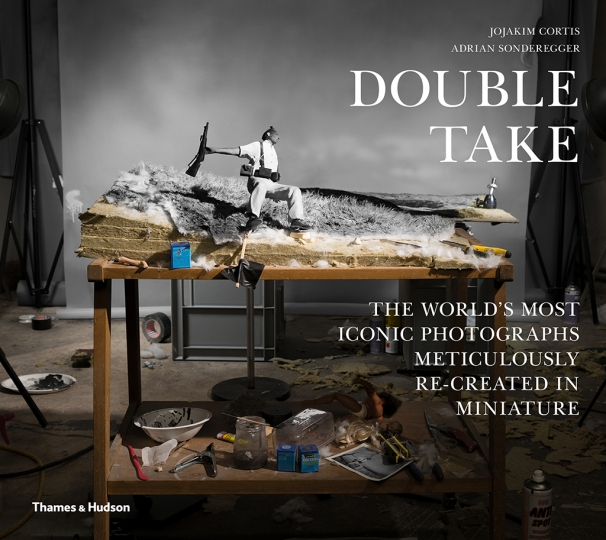 DOUBLE TAKE - The World's Most Iconic Photographs Meticulously Re-created in Miniature - Courtesy Thames & Hudson