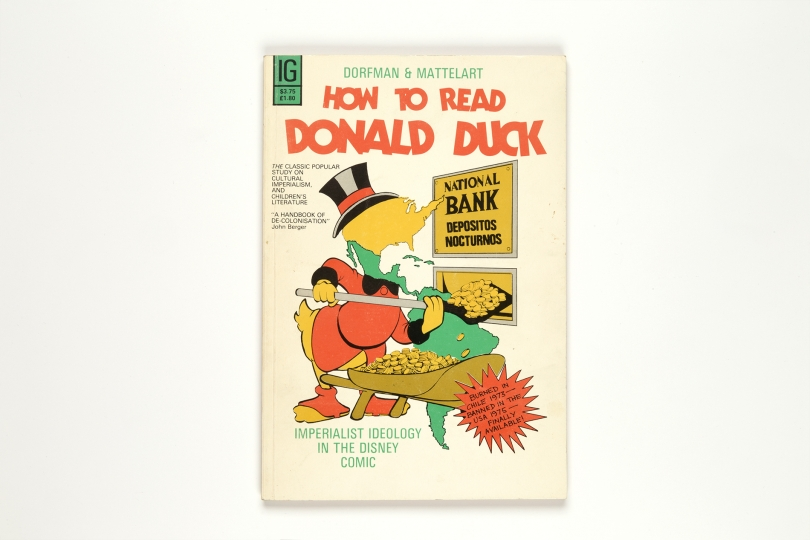 Couverture de How To Read Donald Duck: Imperialist Ideology in the Disney Comic Ariel Dorfman and Armand Mattelart 1975
