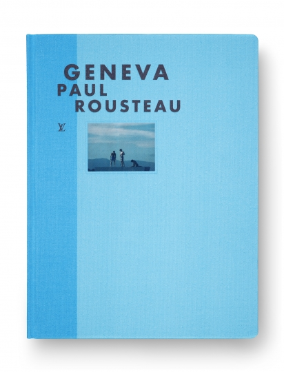 Geneva © Paul Rousteau – Courtesy Éditions Louis Vuitton