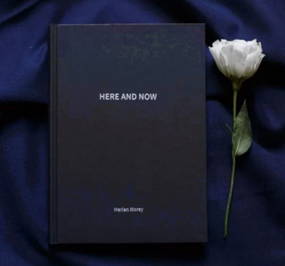 HERE AND NOW, Merien Morey