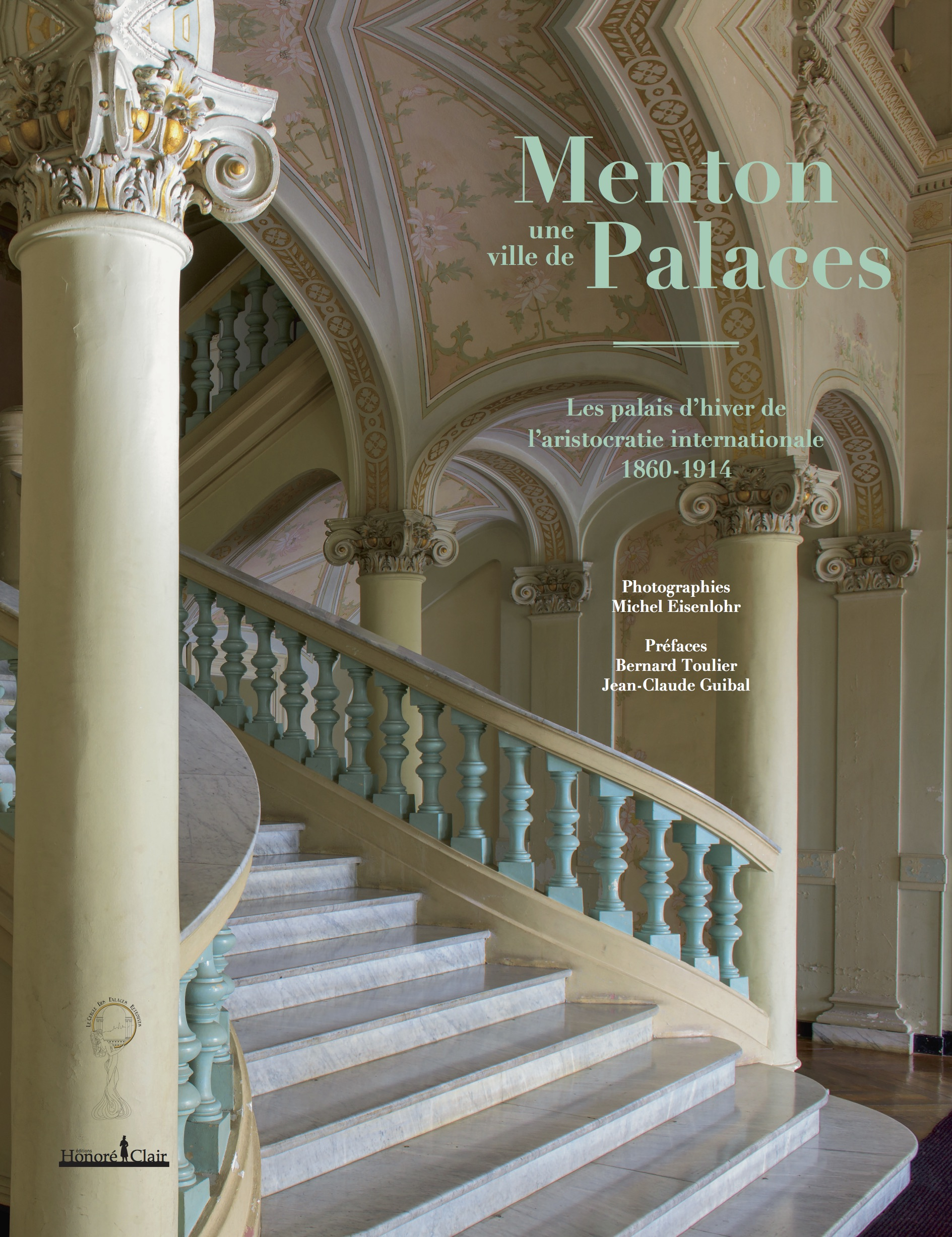 Photography Book Menton, une ville de palaces, Michel Eisenlohr