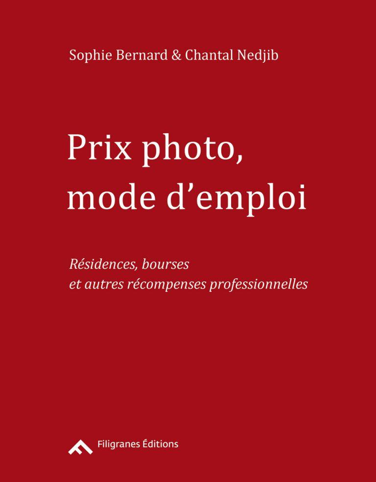 «Prix photo, mode d'emploi» - Filigranes Editions